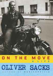 On the Move_ A Life - Oliver Sacks
